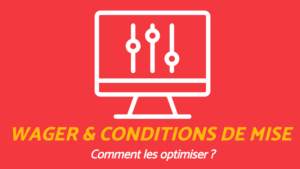 WAGER|PLAYTHROUGH : Comment les OPTIMISER ?